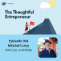 Artwork for Ep 034 - How to Be a Thought Leader with Mitchell Levy
