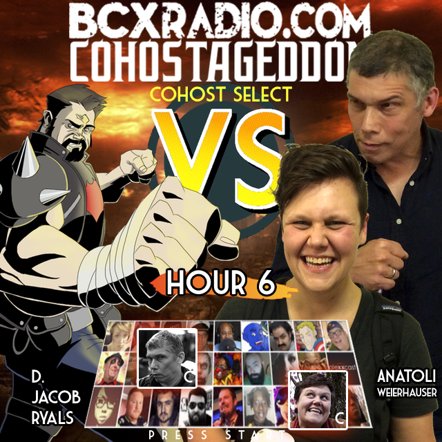 BCXradio 6.01.06 - COHOSTAGEDDON: HOUR 6