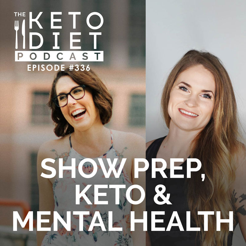 #336: Show Prep, Keto & Mental Health with Crystal Sikes