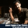 Artwork for Ep163: The Bizarre World of Ahmet Zappa and Joe Travers