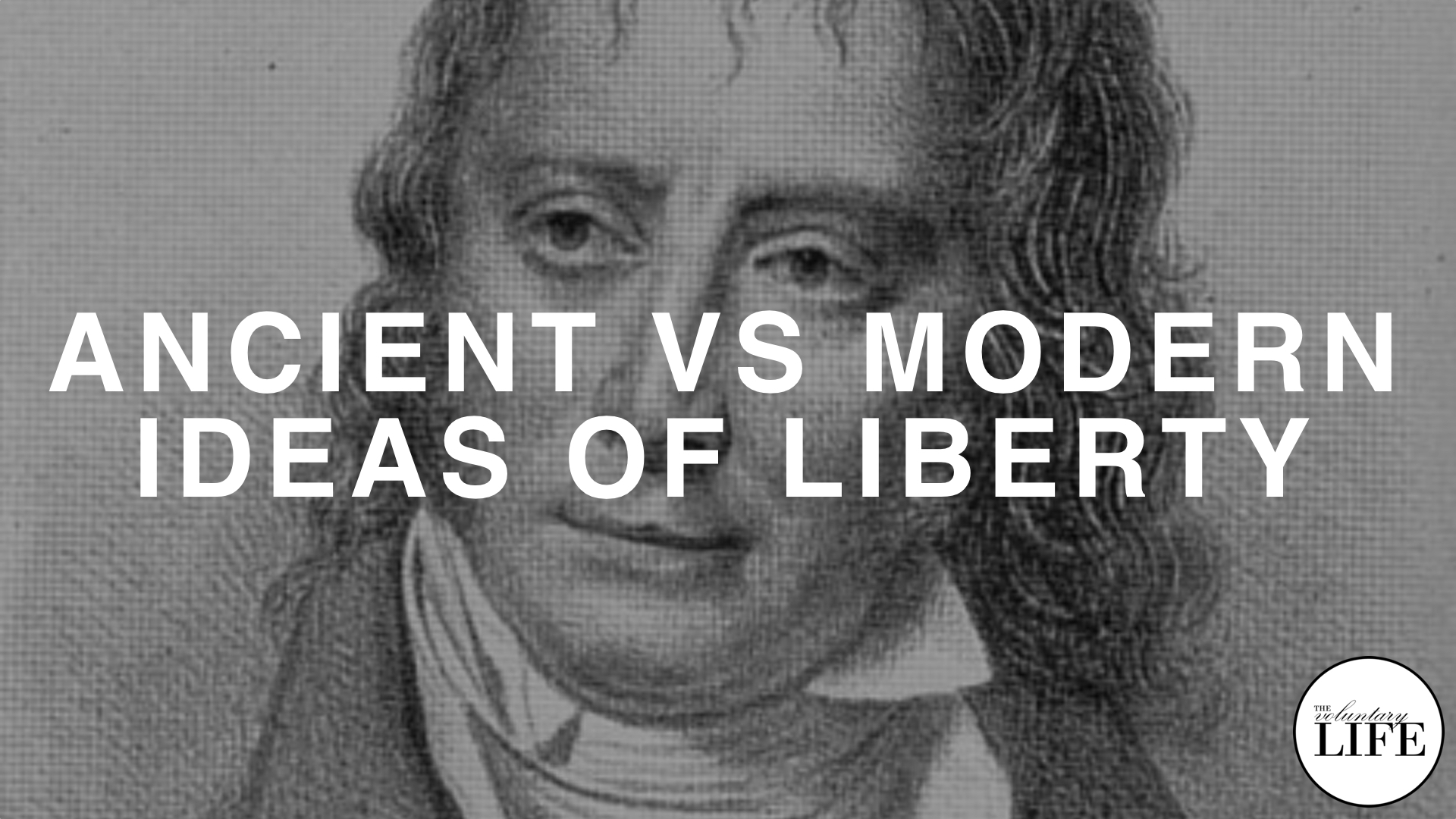 224 Ancient Vs Modern Ideas Of Liberty