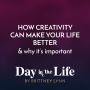 Artwork for MINISODE | How Creativity Can Make Your Life Better and Why It's Important