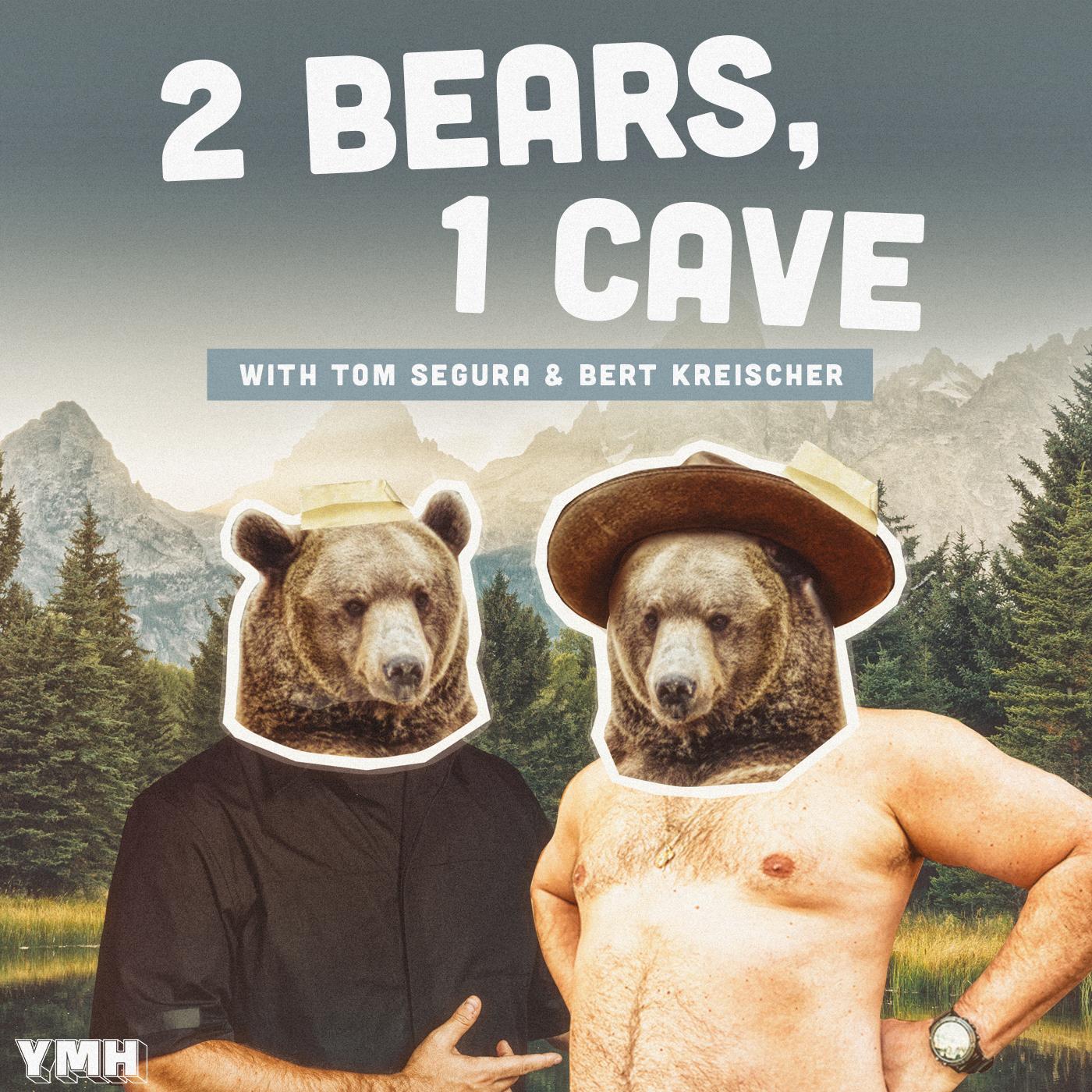 2 Bears 1 Cave with Tom Segura & Bert Kreischer show art