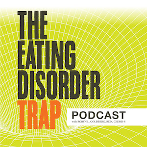 Artwork for #00: The Eating Disorder Trap Podcast with Robyn Goldberg