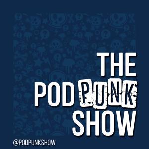 The Pod Punk Show