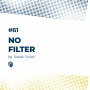 Artwork for 61: No Filter (بدون فیلتر)