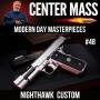 Artwork for Center Mass #48: Modern Day Masterpieces by Nighthawk Custom