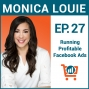 Artwork for A Crash Course in Facebook Ads with Monica Louie, Ep #27