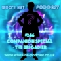 Artwork for Who's He? Podcast #246 Companion Special - The Brigadier