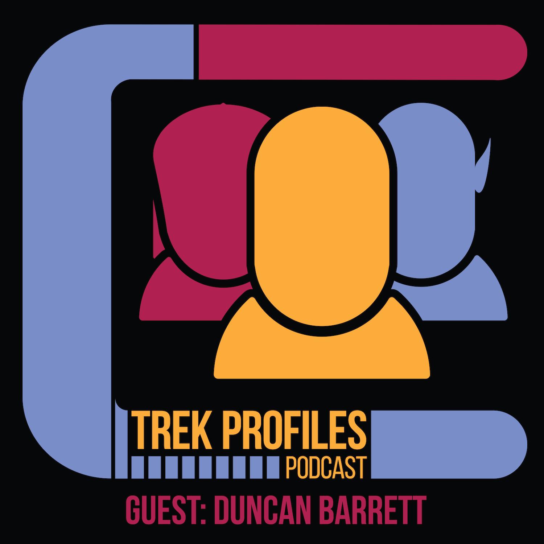 TrekProfiles #10: Duncan Barrett