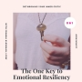 Artwork for The One Key to Emotional Resiliency