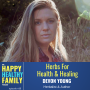 Artwork for Herbs For Health & Healing w/Devon Young Ep18