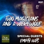 Artwork for Two Magicians and a Werewolf #237
