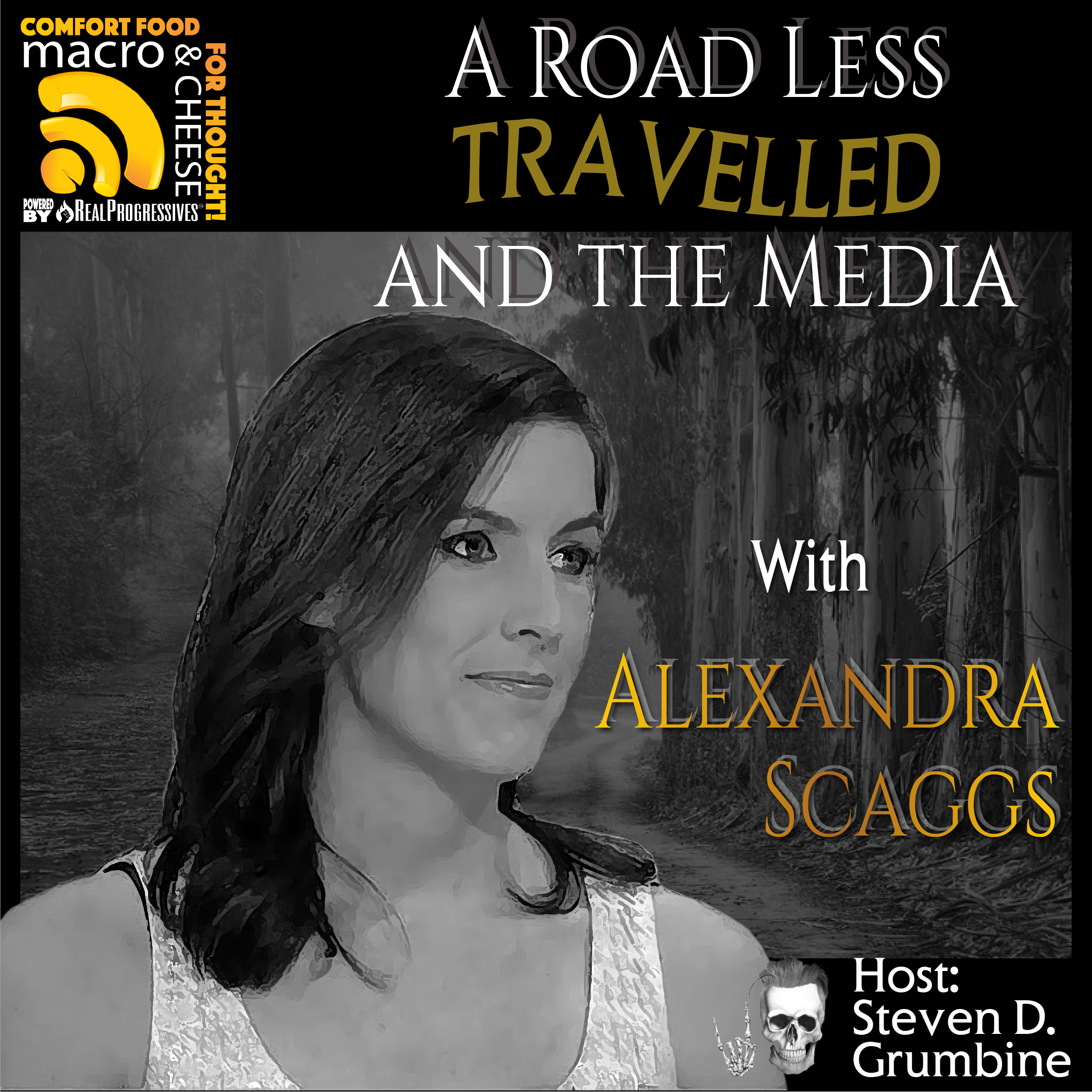 A Road Less Travelled and the Media with Alexandra Scaggs