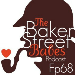 Episode 68: Unaired Sherlock Pilot Reaction