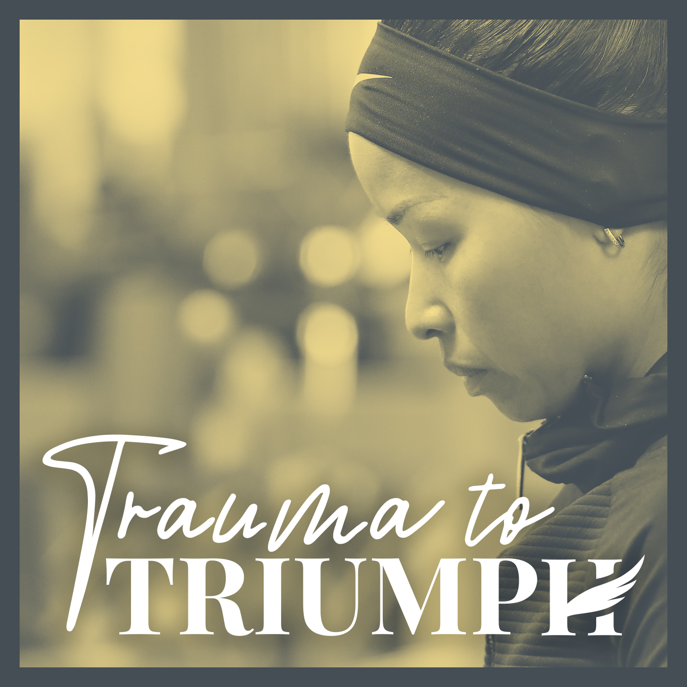 Trauma To Triumph