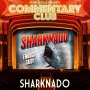 Artwork for COMMENTARY CLUB 003 - Sharknado