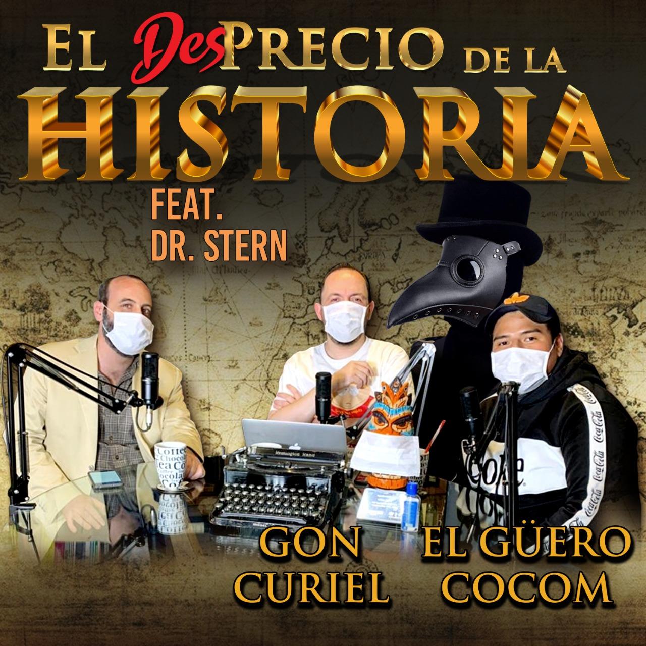 27 - Las epidemias no dan risa (nosotros sí) ft. El Dr. Stern