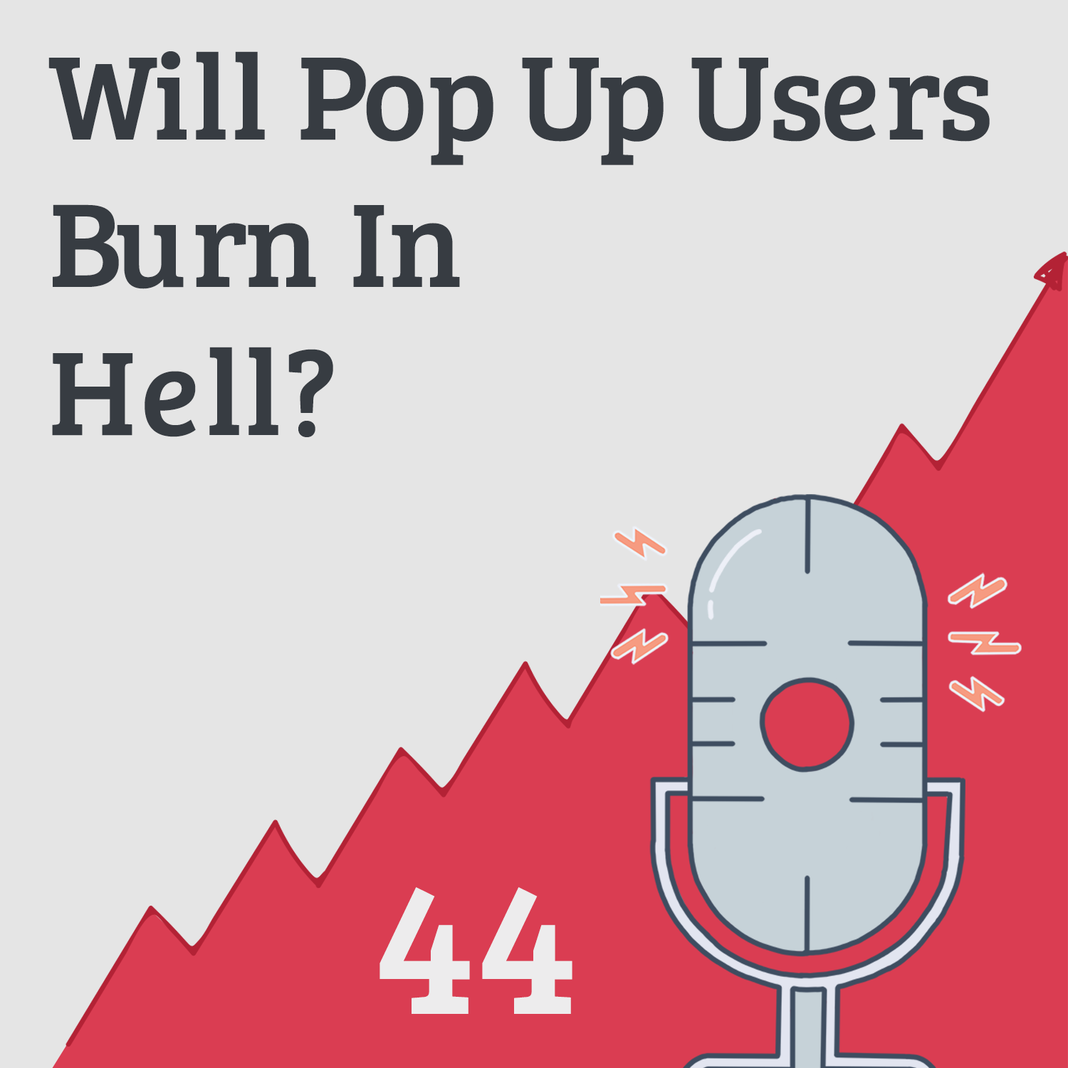 Ethical Marketing aka Will Pop Up Users Burn In Hell?