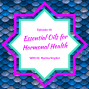 Artwork for Essential Oils for Hormonal Health with Dr. Mariza Snyder