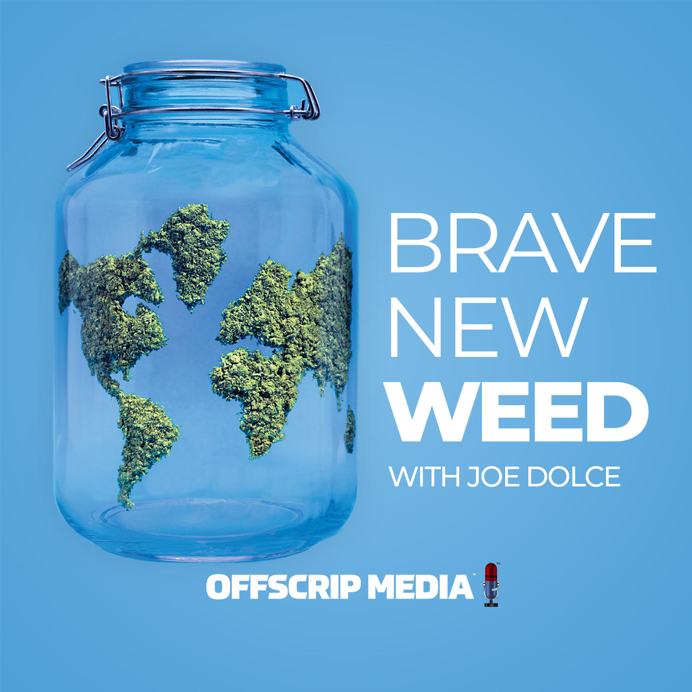 The Brave New Weed Podcast show art