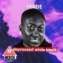 Artwork for Depressed While Black: Imade