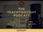 Artwork for The TeachThought Podcast Ep. 176 How PBL Works At The University Level