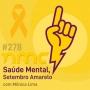 Artwork for NMC #278 - Saúde mental - Setembro amarelo