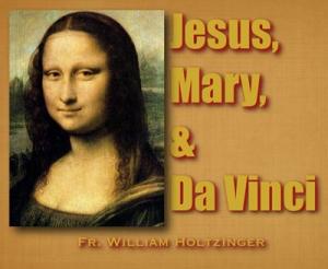 Jesus, Mary, and Da Vinci Promo