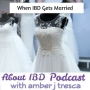 Artwork for When IBD Gets Married With Jaime Weinstein