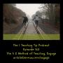 Artwork for Episode 162 - 5 E Method of Teaching - Part 1 - Engage