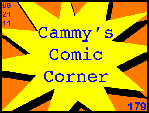 Cammy's Comic Corner - Episode 179 (8/21/11)