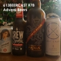 Artwork for 613Beercast #78 - Advent Beers