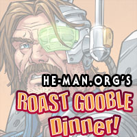 Episode 096 - He-Man.org's Roast Gooble Dinner