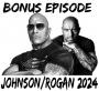 Artwork for Bonus Episode: Johnson/Rogan 2024