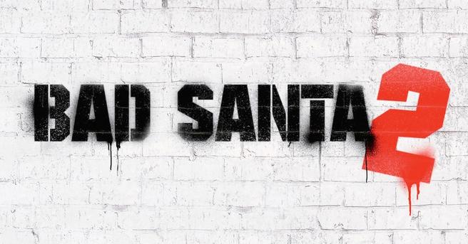 Bad Santa 2 / Dr. No