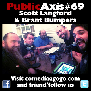 Public Axis #69: Scott Langford & Brant Bumpers