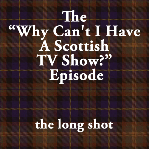 "Episode #503: The ""Why Can't I Have A Scottish TV Show?"" Episode featuring Anthony Jeselnik"