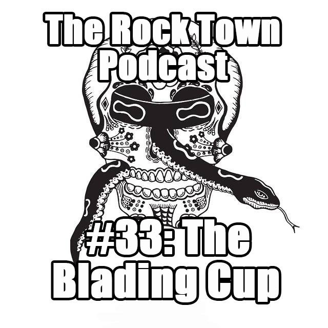 #33: The 2015 Blading Cup