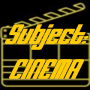 Artwork for Subject:CINEMA #606 - May 20 2018