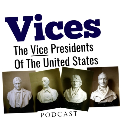 Vice Presidents of The United States Podcast show image