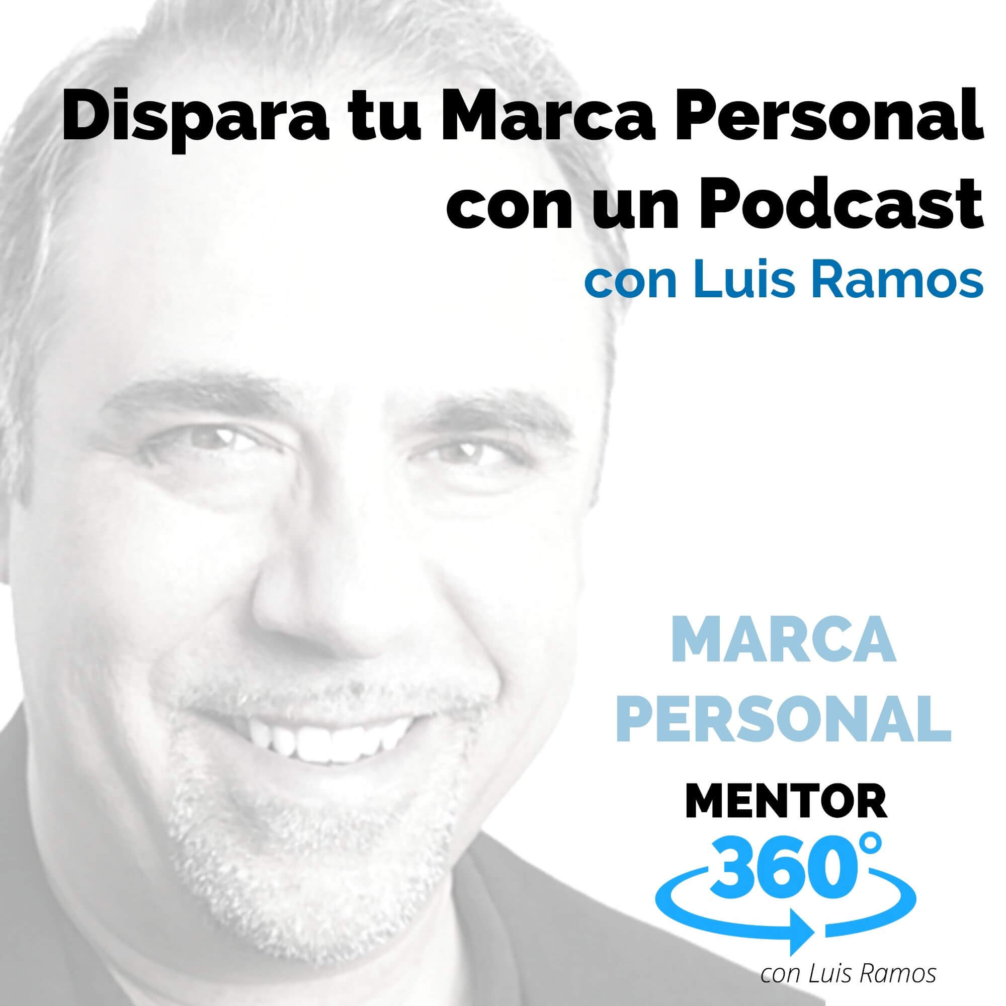 Dispara tu Marca Personal 1: El Podcast