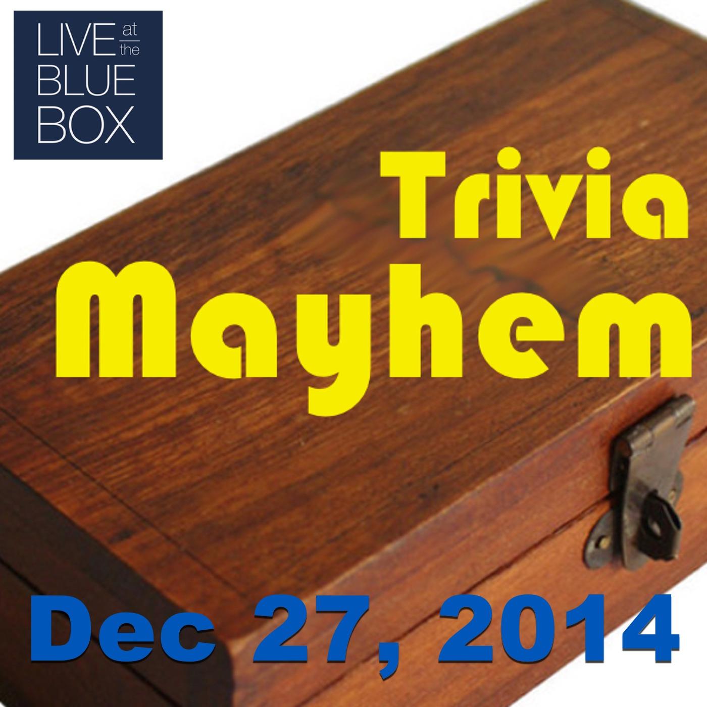 Trivia Mayhem LIVE 12-27-14