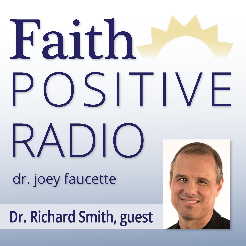 Artwork for Faith Positive Radio: Richard Smith