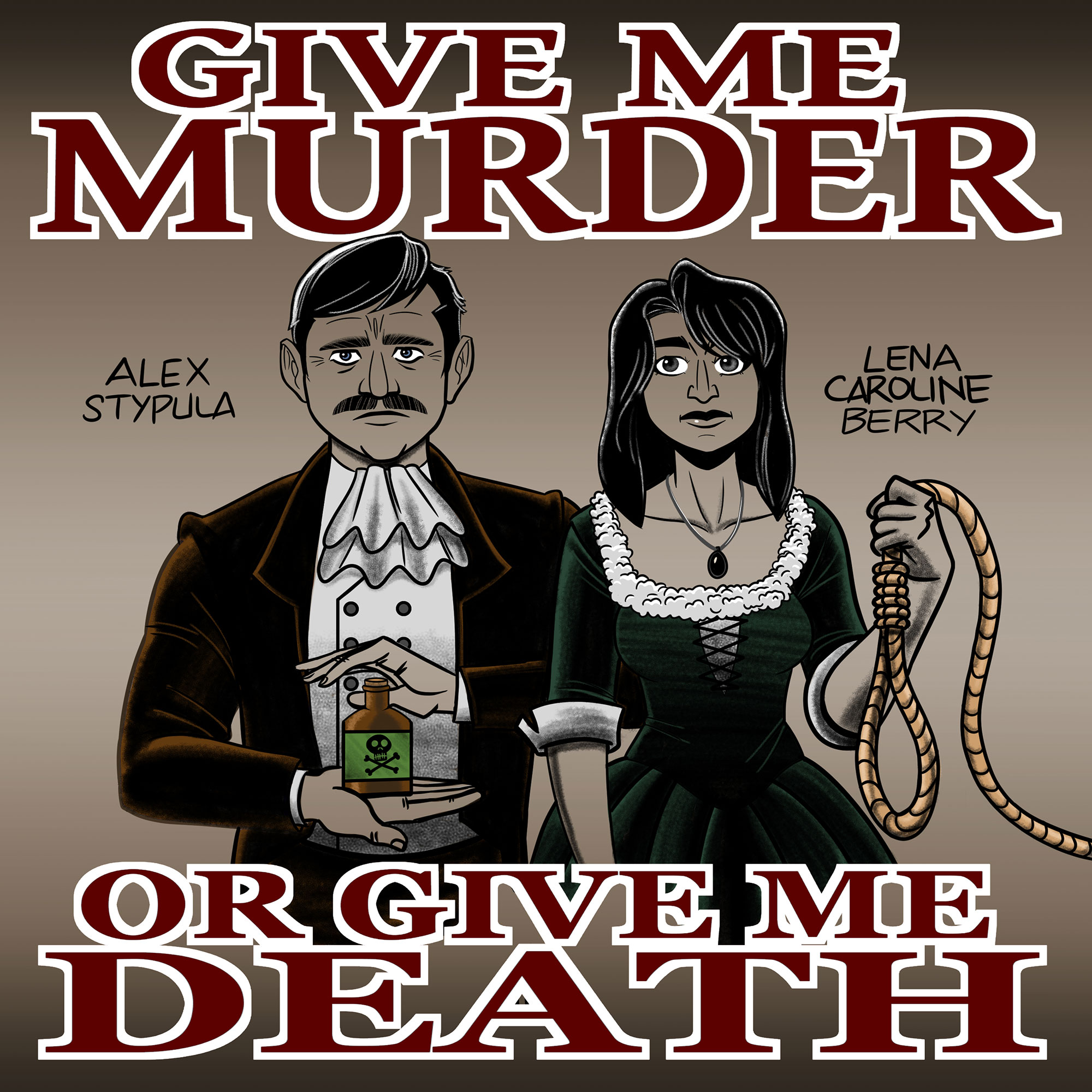 Give Me Murder Or Give Me Death show art