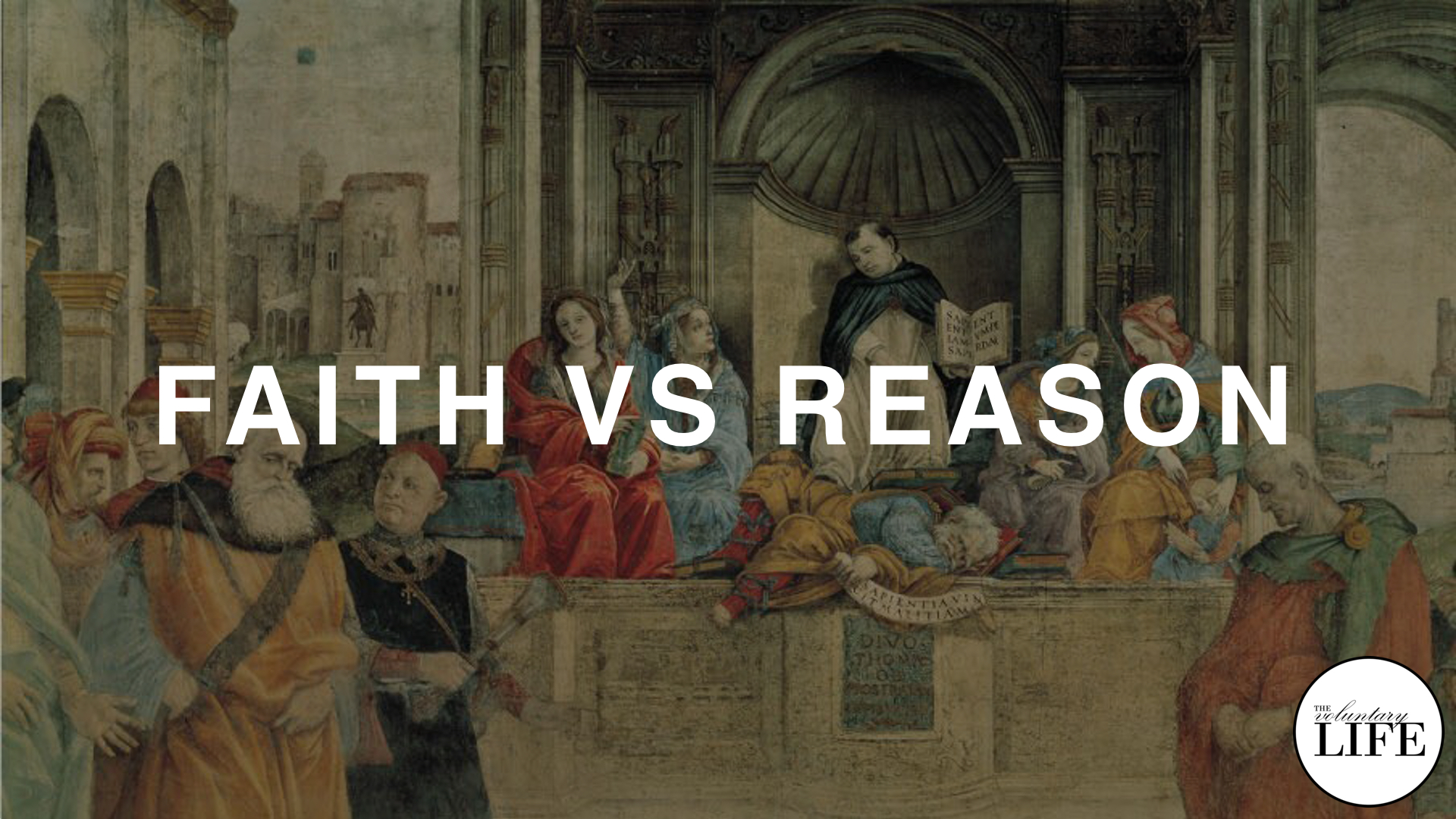 243 Thinking Rationally Part 1: Faith Versus Reason