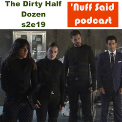 s2e19 The Dirty Half Dozen