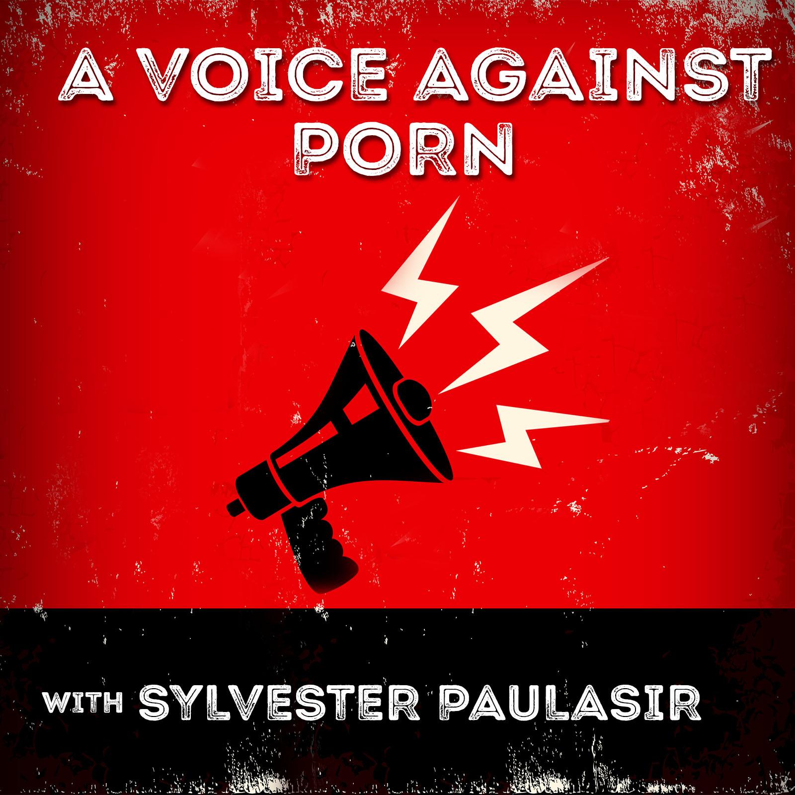 A Voice Against Porn  show art