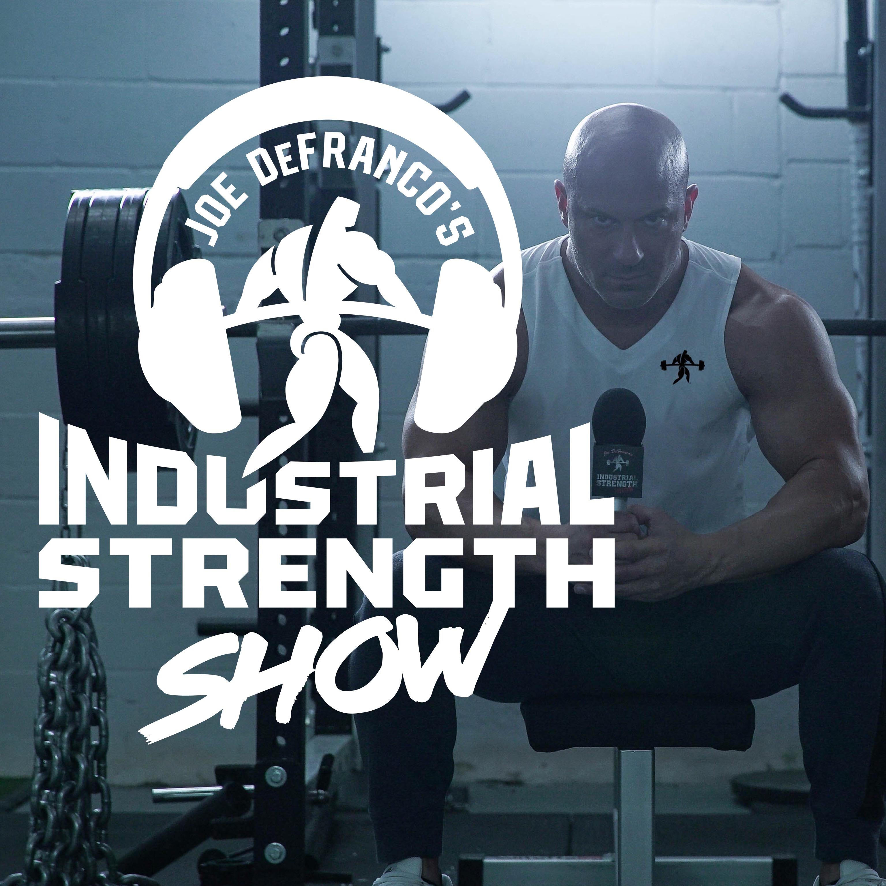 Joe DeFranco's Industrial Strength Show show art