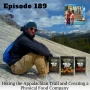 Artwork for Ep 189 - Hiking the Appalachian Trail and Creating a Physical Food Company